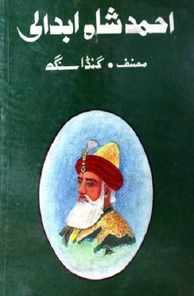 Ahmad Shah Abdali By Ganda Singh Pdf Free