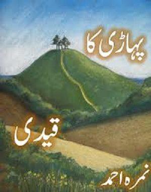 Pahari Ka Qaidi Novel By Nimra Ahmed Pdf Download