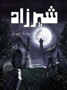 Sheharzaad Novel By Saima Akram Chaudhry Pdf