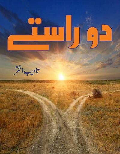 Do Rastay Novel By Tadeeb Akhtar Pdf Free