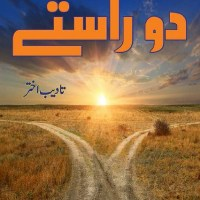 Do Rastay Novel By Tadeeb Akhtar Pdf Free