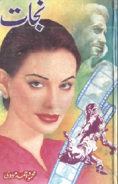 Nijat Novel Urdu By Mehmod Ahmad Moodi Pdf