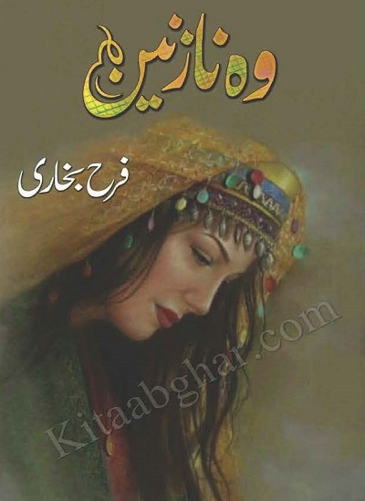 Woh Nazneen Novel Urdu By Farah Bukhari Pdf