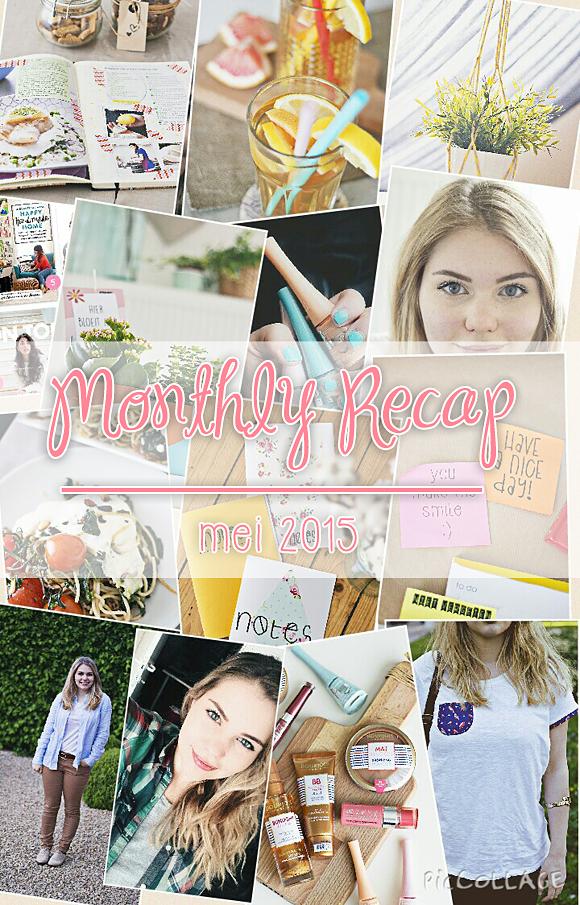 Monthly Recap mei 2015