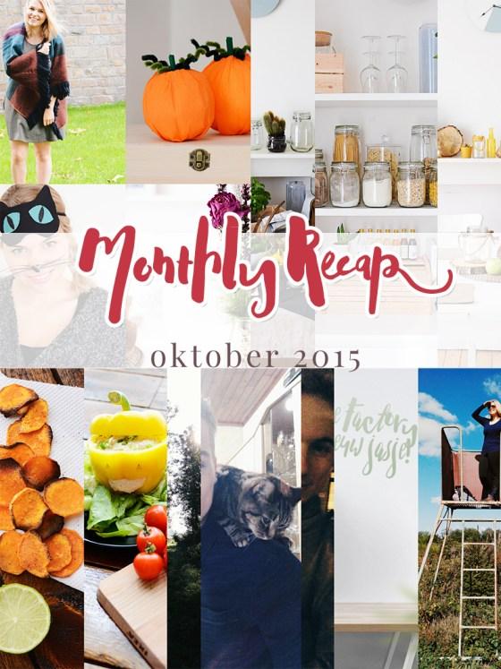 Monthly Recap - oktober 2015
