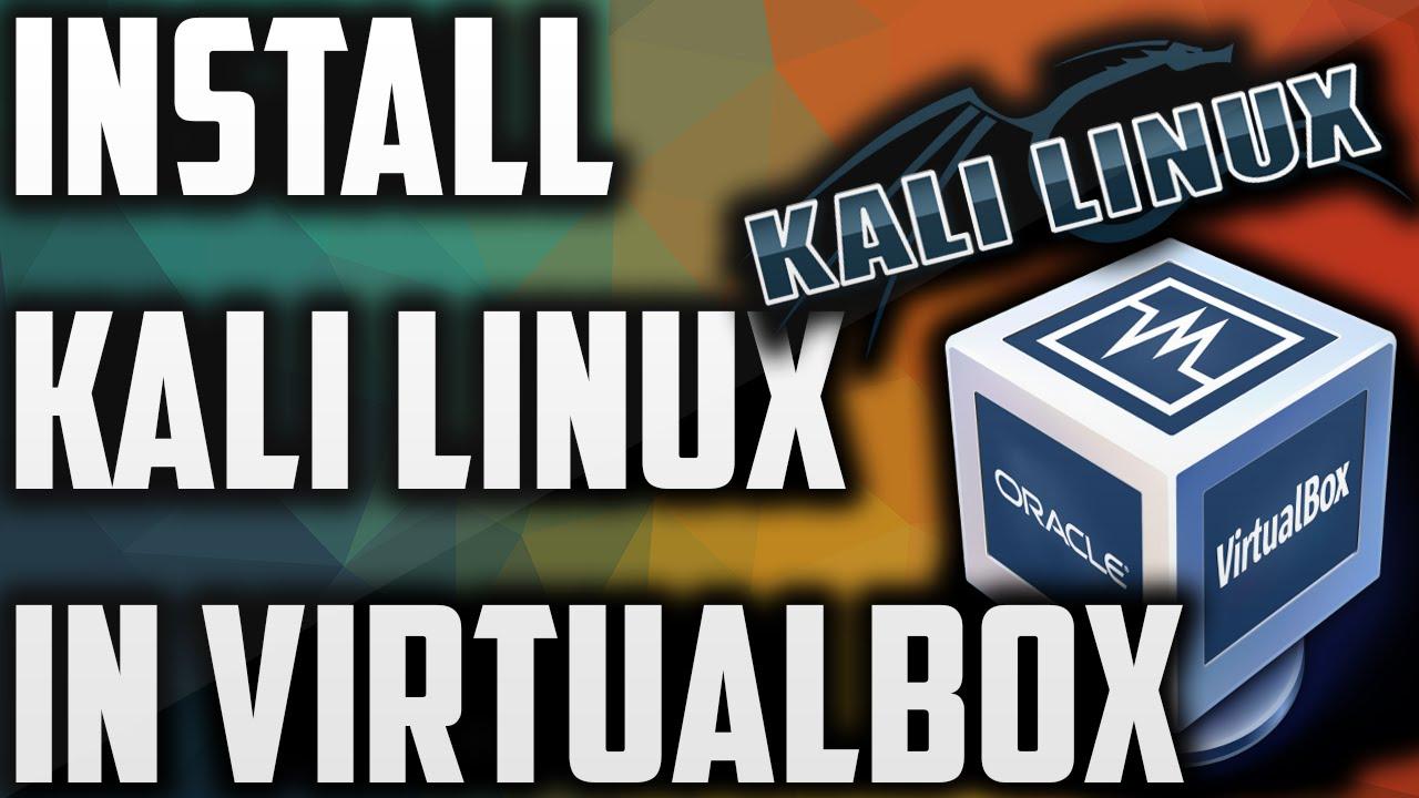 Install Kali Linux Easily-VirtualBox Windows 10 - Thelifehax