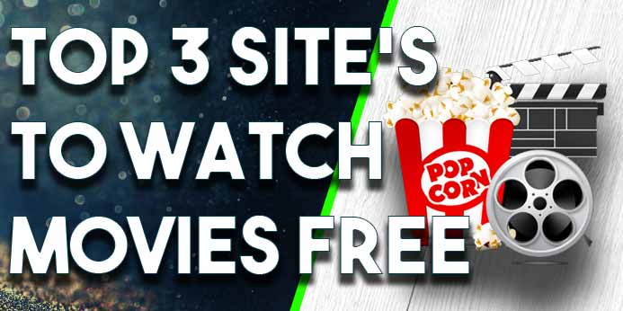Best Movie Streaming Sites To Watch Free Online Movies 2017