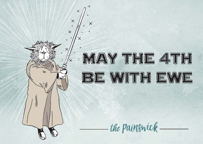 May the 4th be with ewe