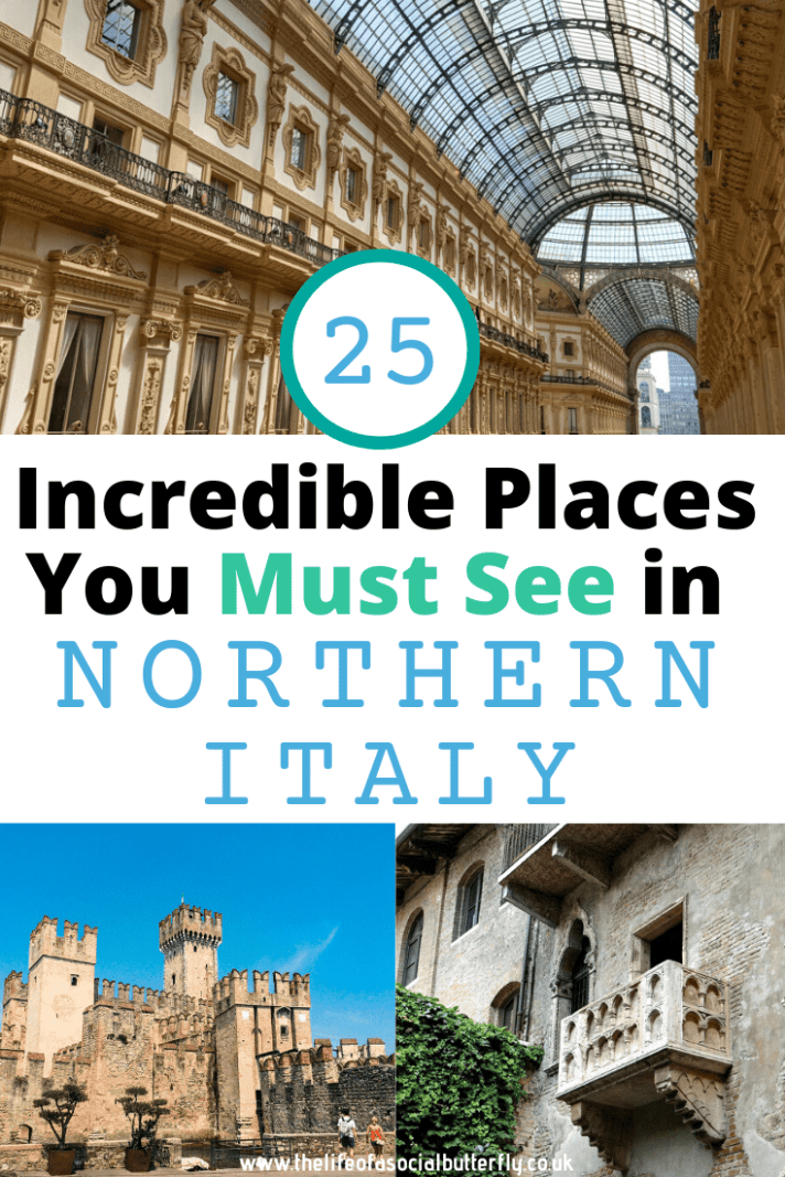 25 of the best places to visit in Northern Italy! Italy has incredible cities to visit, there's no doubt about it! Read my Italy travel tips to find out where to go in Northern Italy to uncover the most beautiful places in Italy to visit. Including The Italian Lakes, Lake Garda, Lake Como, Lake Maggiore, The Dolomites, Trieste, Florence, Tuscany, Verona & more! #Italytravel