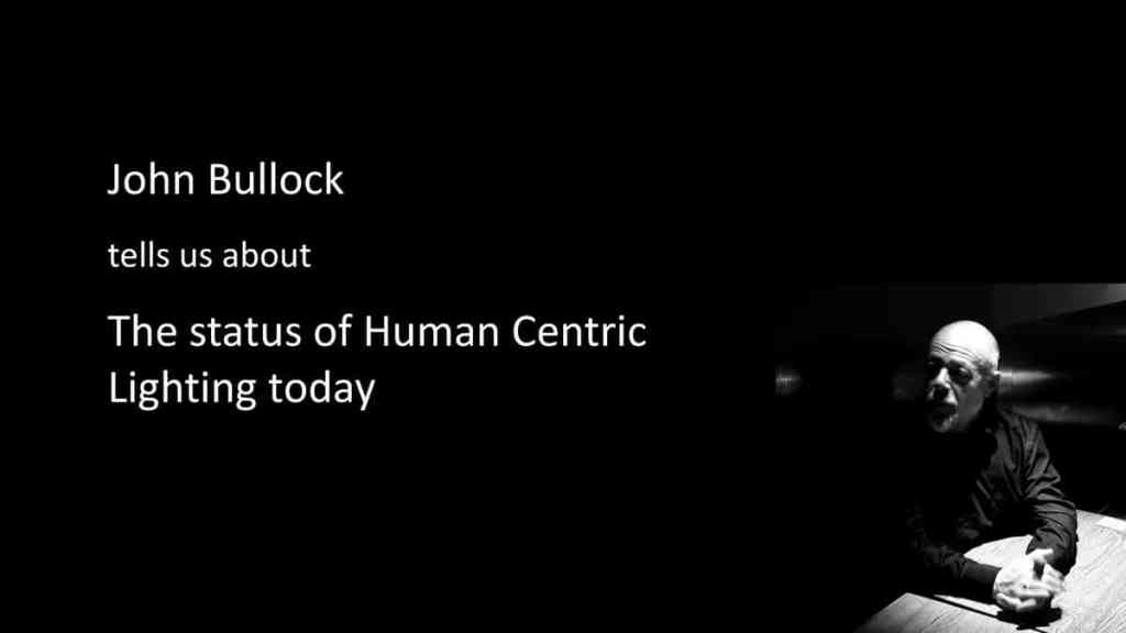 The status of Human Centric Lighting today - LuxLive 2019