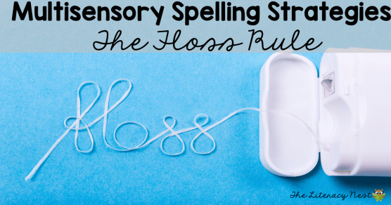 Floss Rule Spelling Activities
