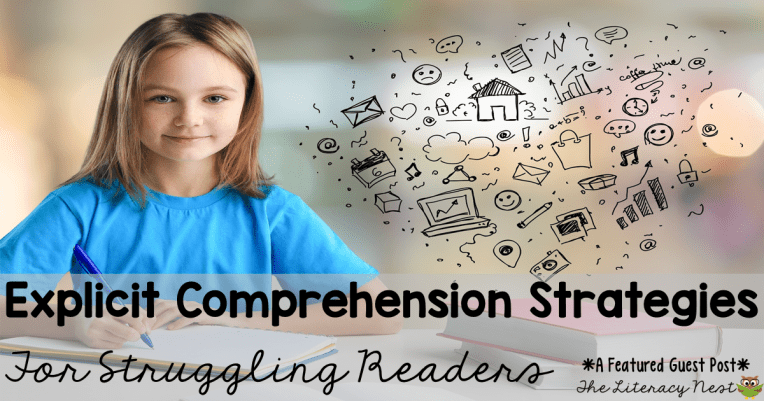 explicit comprehension strategies for struggling readers