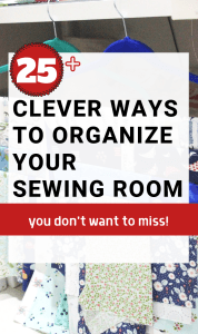 25 Smart Organizing Ideas For Your Sewing Room The Little Mushroom Cap A Quilting Blog