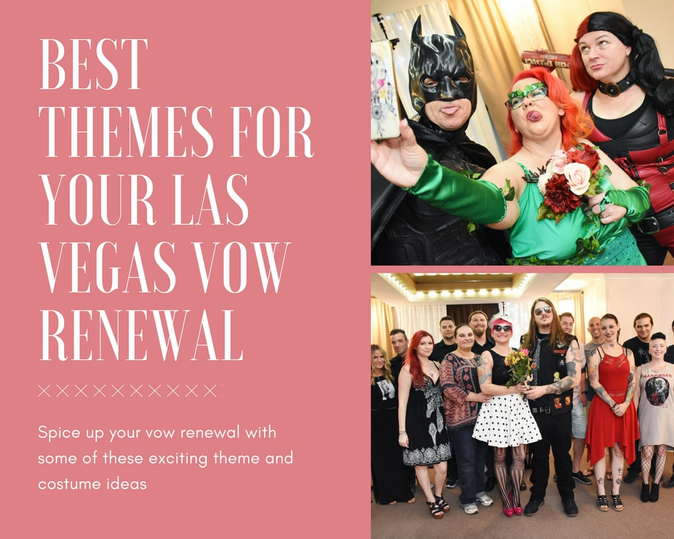 Best Themes For Your Vegas Vow Renewals The Little Vegas