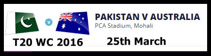 Pakistan Vs Australia Live T20 World Cup 2016 Match 25 March