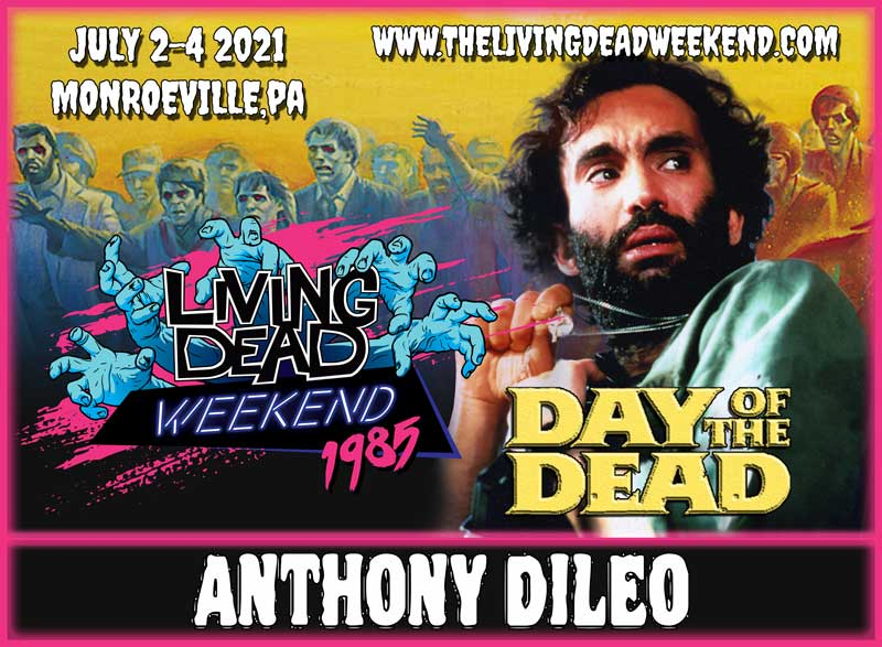 Horror Guest Tim DiLeo MONROEVILLE JULY 2-4 2021 Day of the Dead Living Dead Weekend George Romero Zombie Horror Convention