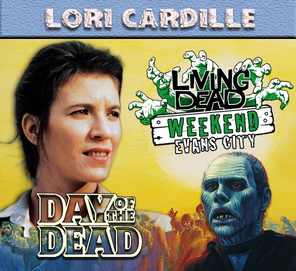 Lori Cardille Day of the Dead October Living Dead Weekend George Romero Zombie Festival Event Weekend of the Dead