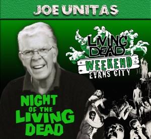 Night of the Living Dead Joe Unitas October Living Dead Weekend George Romero Zombie Festival Event Weekend of the Dead