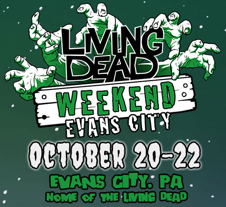 THE LIVING DEAD WEEKEND EVANS CITY 2017