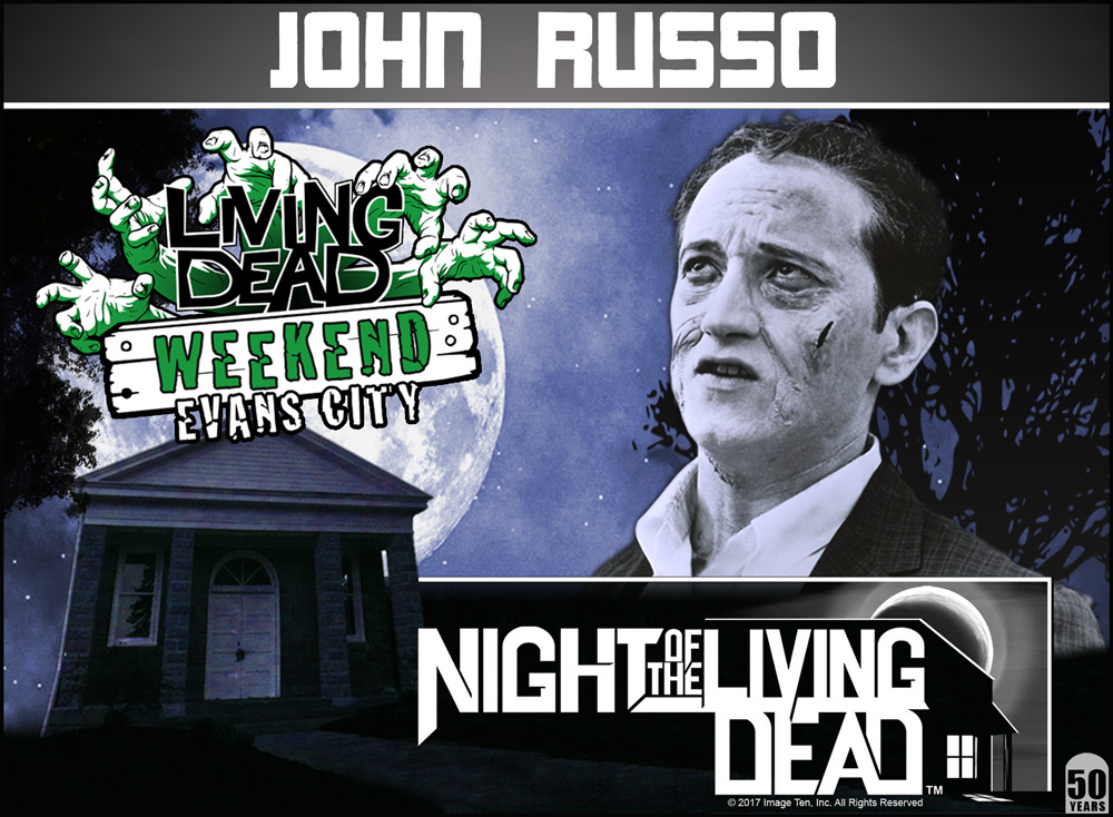 John Russo Night of the Living Dead 50th Anniversary Guest at the Living Dead Weekend in Evans City October 5-7 2018