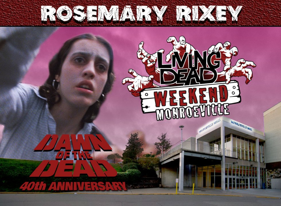 Living Dead Weekend Monroeville Mall June 8-10 2018 Rosemary Rixey George Romero Dawn of the Dead Zombie