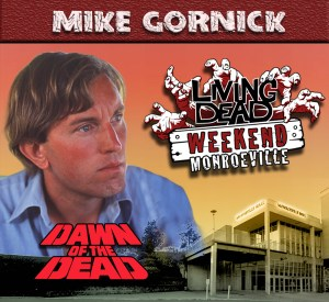 Mike Gornick Dawn of the Dead Cinematographer