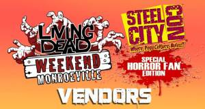 Living Dead Weekend Monroeville Steel City Con Vendors