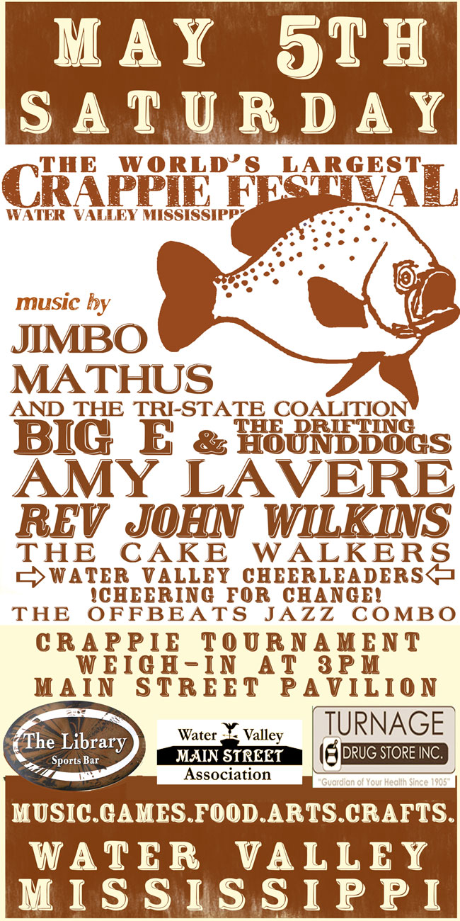 Word's Largest Crappie Festival Water Valley, Mississippi