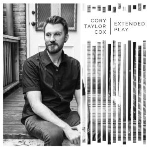 Cory Taylor Cox - Extended Play Cover