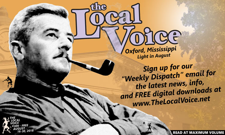 TLV Daily Dispatch: Thursday, August 16, 2018 Food & Drink Specials + Entertainment Tonight in Oxford, Ole Miss, Clarksdale, and Tupelo Mississippi