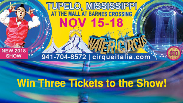 Enter to Win Three Tickets to CIRQUE ITALIA's Thursday Evening Performance in Tupelo!