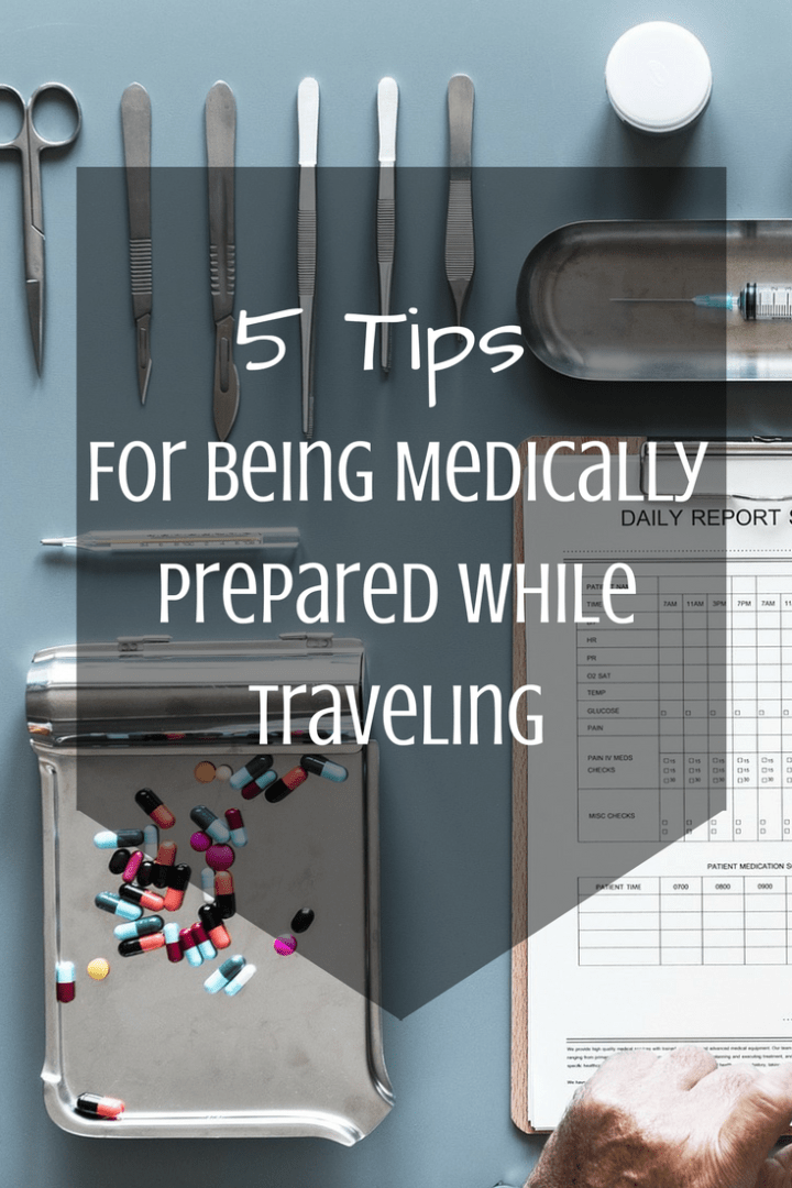 5-Tips-For-Being-Medically-Prepared-While-Traveling-Pinterest