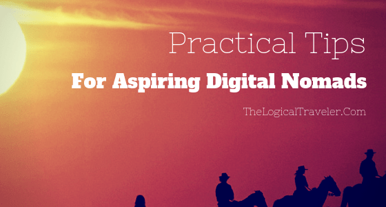 Practical Tips For Aspiring Digital Nomads