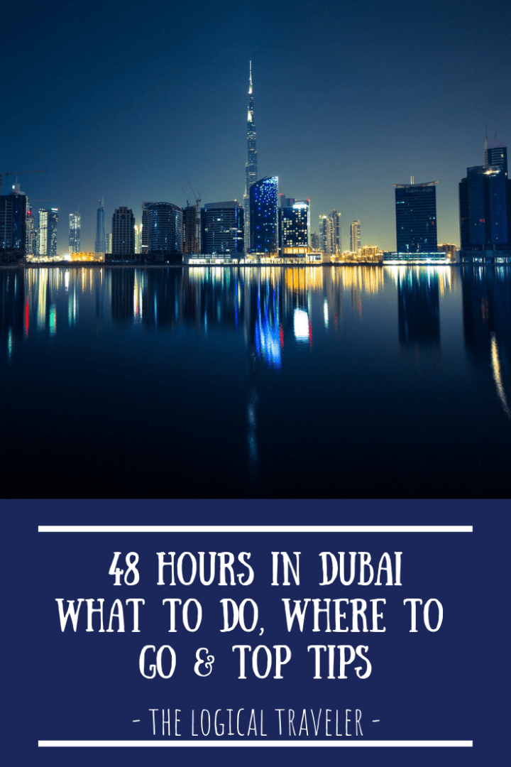 48-Hours-In-Dubai-What-To-Do-Where-To-Go-Top-Tips-Pinterest