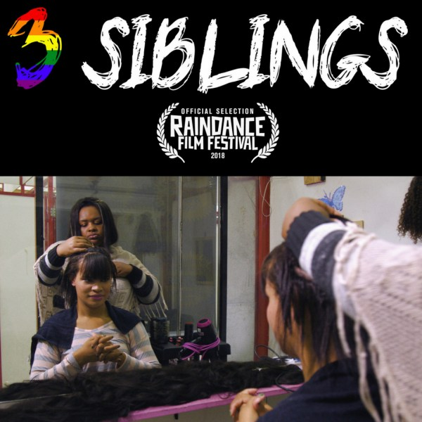 3 SIBILNGS To Get A UK Premiere In Raindance Film