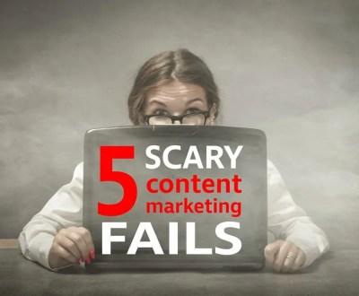 content marketing fails