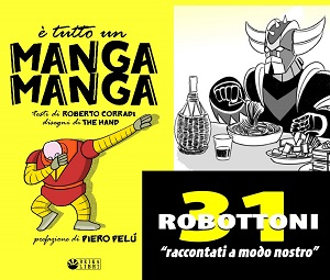 """E' tutto un manga manga"", enciclopedia dei robot giapponesi"