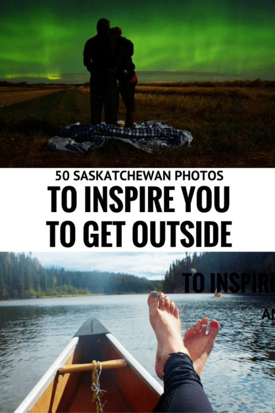 50 Saskatchewan photos to inspire you to get outside and travel the province for Canada's 150 celebration.