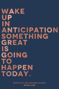 wake up expecting something good - blog 6.17.13