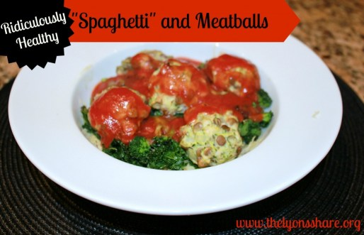 Ridiculously Healthy Spaghetti and Meatballs from The Lyons' Share