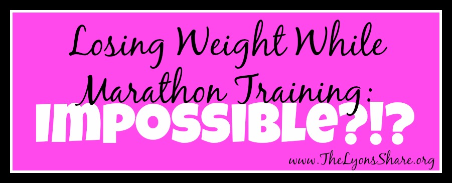 losing weight while marathon training