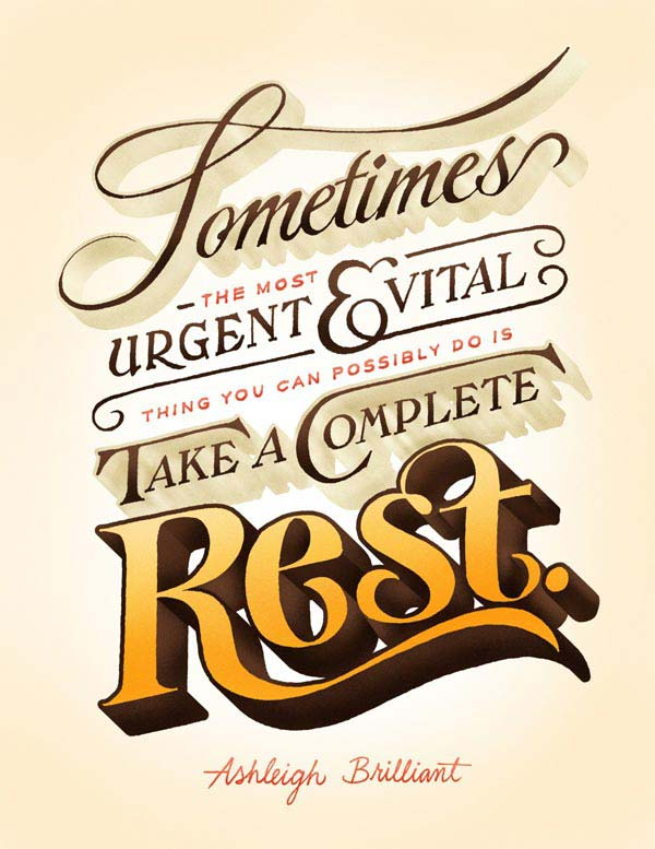 take a complete rest