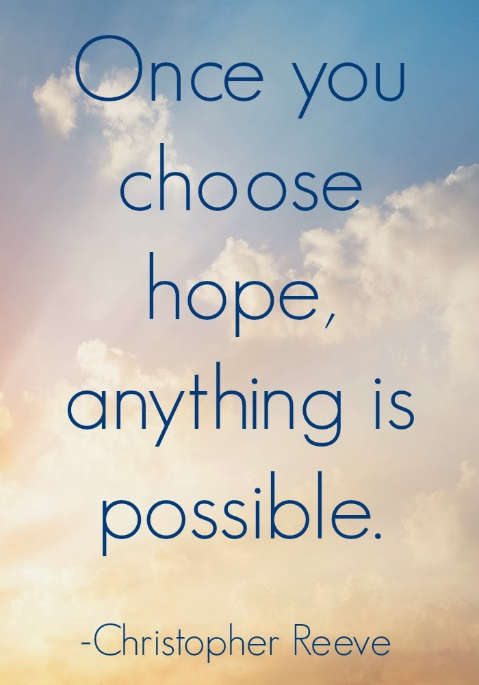 choose hope anything is possible