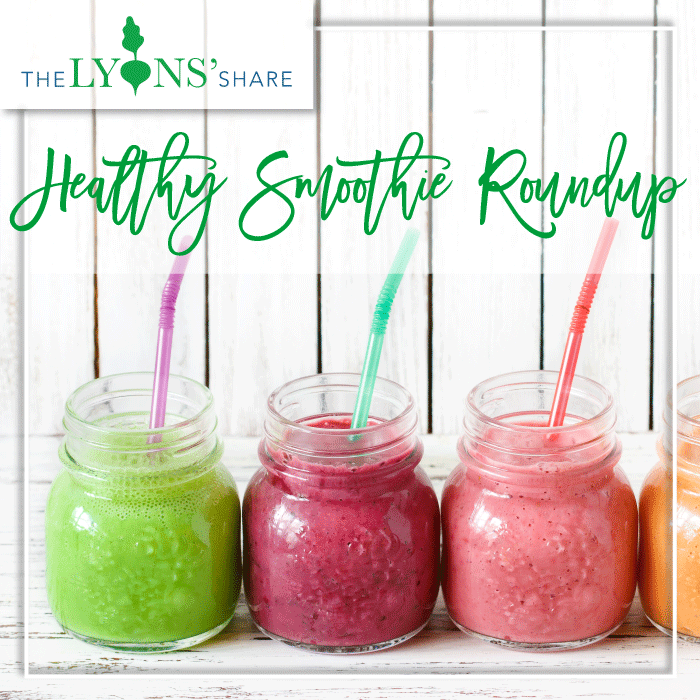 Healthy Smoothie Roundup (20 More Healthy Smoothie Recipes!)