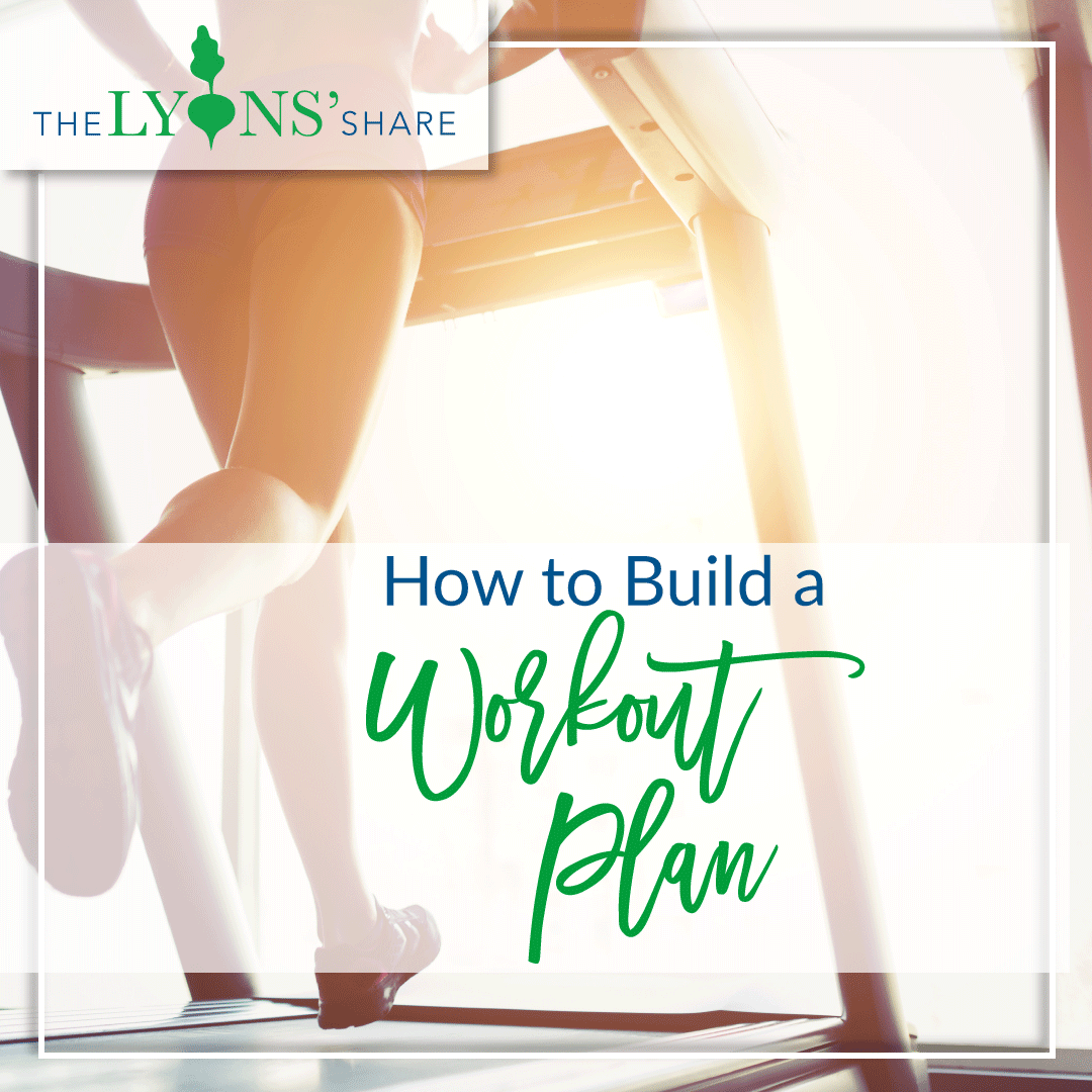 How to Build a Workout Plan