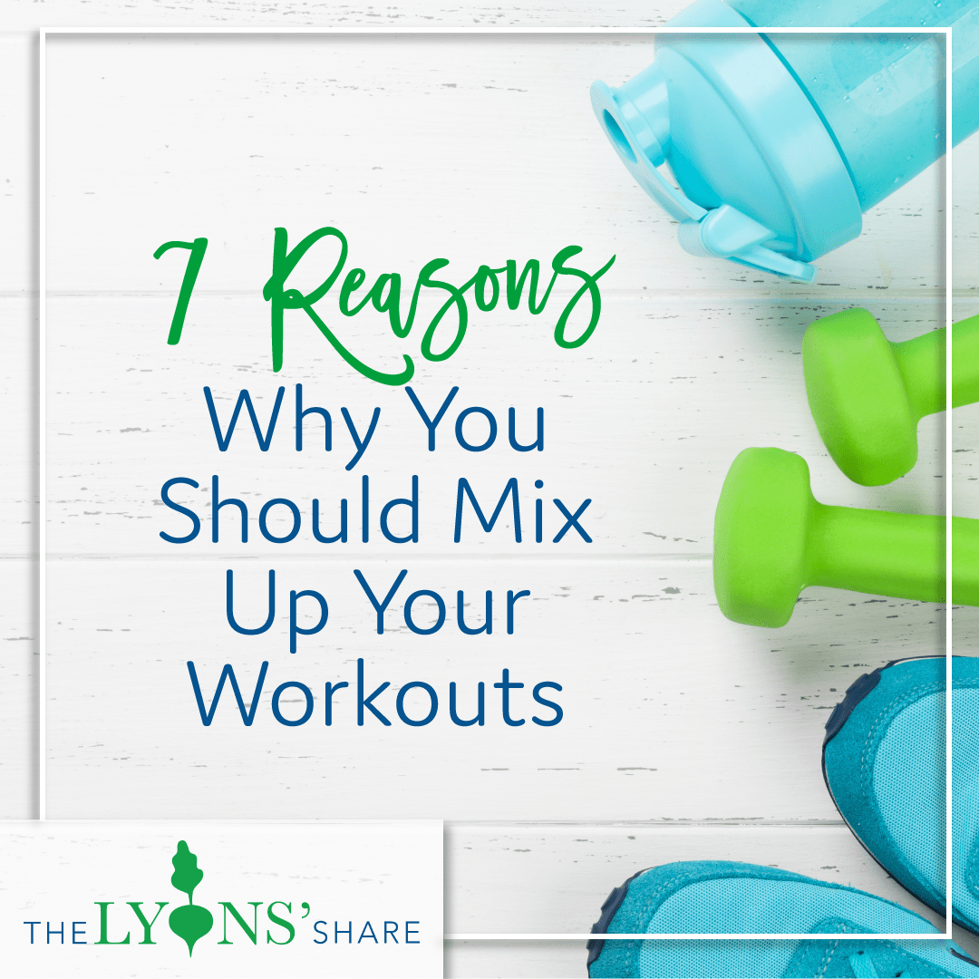 7 Reasons Why You Should Mix Up Your Workouts