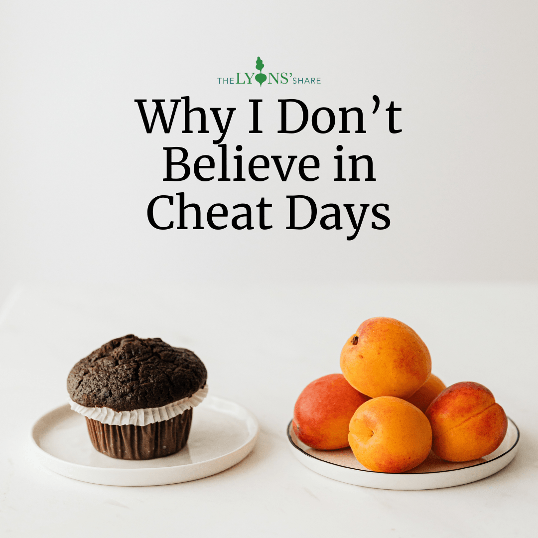 Why I Don't Believe in Cheat Days