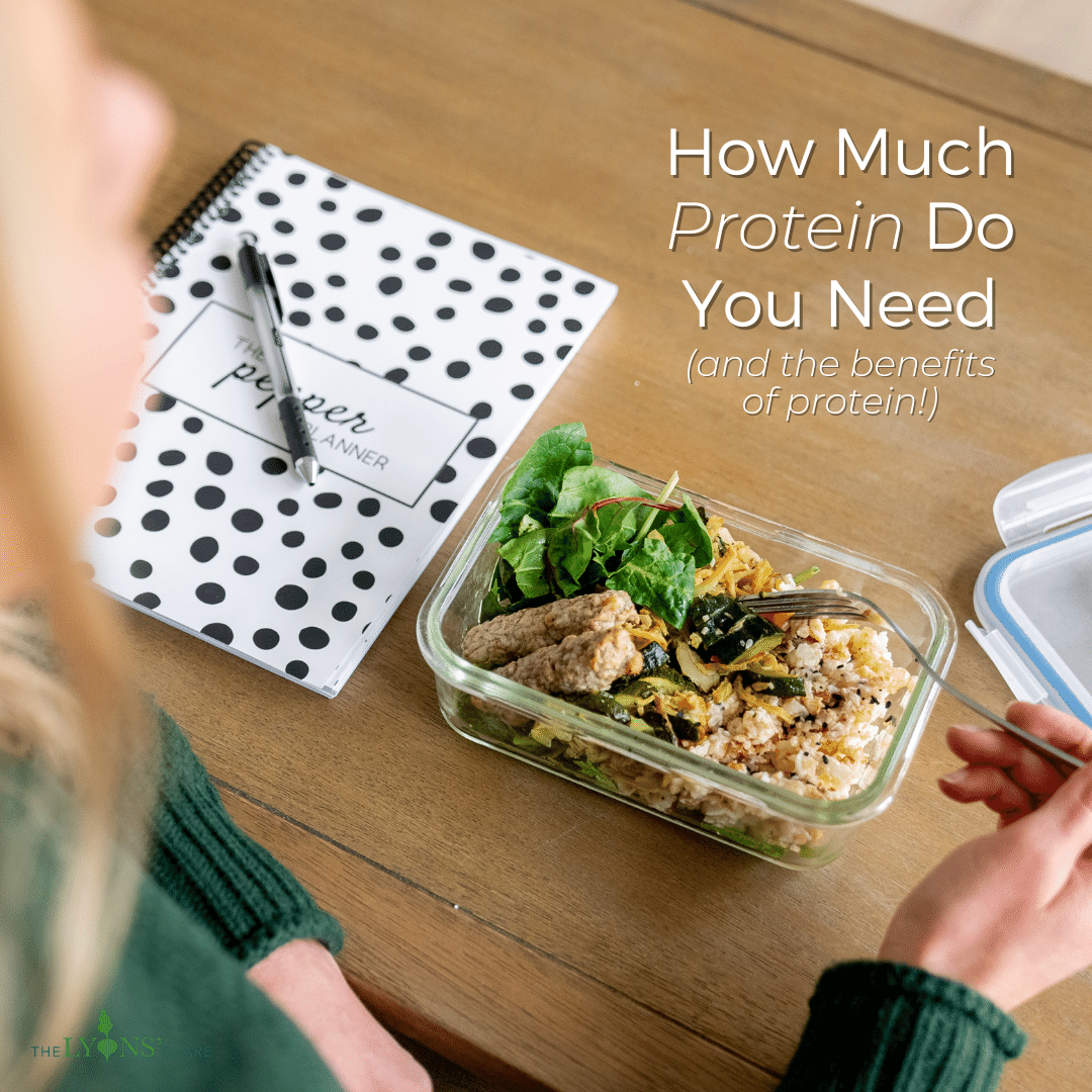 How Much Protein Do You Need? (and the benefits of protein!)