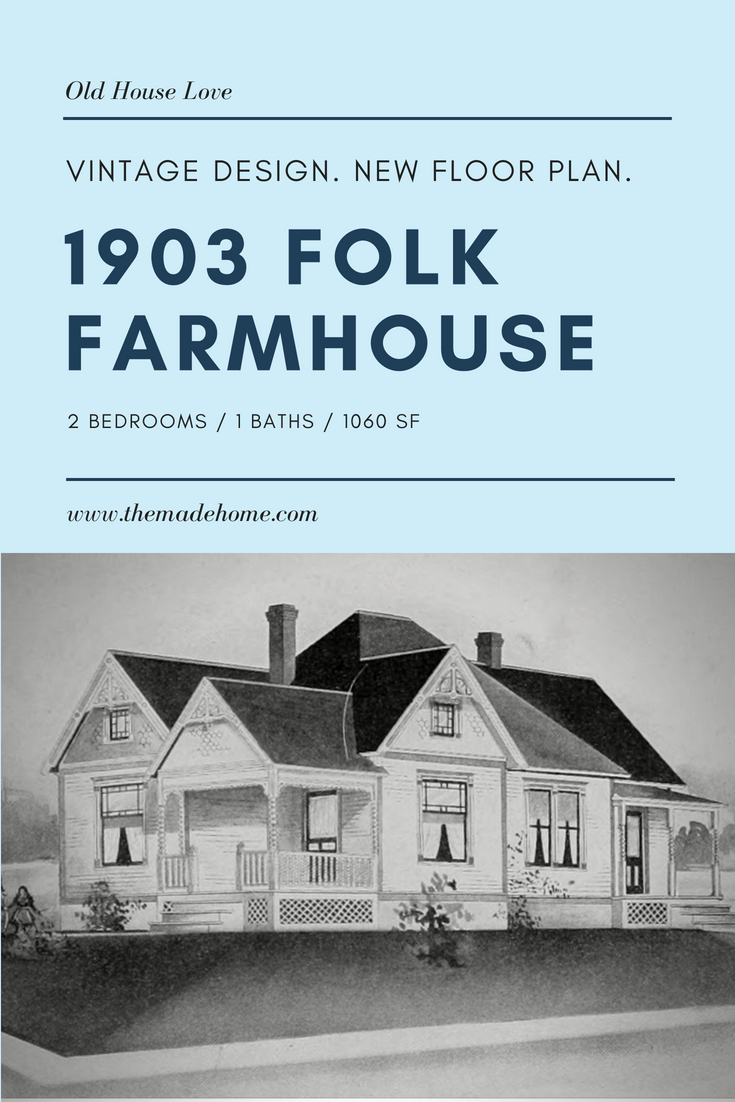 1903 Folk Victorian Farmhouse
