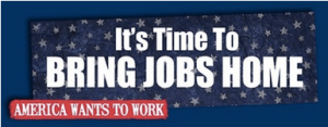 It's Time to Bring Jobs Home | America Needs Work | Made In America Movement